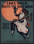 Cake Walk Neath The Dixie Moon
