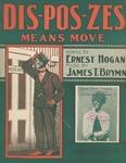 Dis-Pos-Zes Means Move