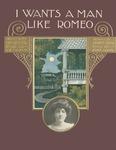I Wants A Man Like Romeo