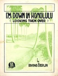 I'm down in Honolulu
