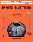 I'm sorry I made you cry