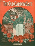 The Old Garden Gate.