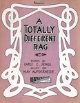 A Totally Different Rag