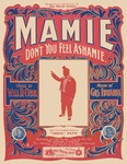 Mamie Don't You Feel Ashamie