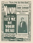 Mandy Won't You Let Me Be Your Beau