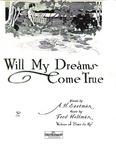 Will my dreams come true