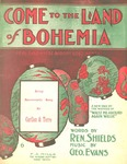 Come to the Land of Bohemia