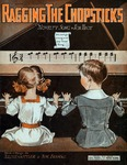 Ragging the Chopsticks : Novelty Song & Fox Trot
