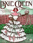 Dixie Queen : A Southern Ragtime