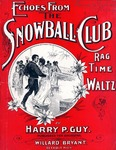 Echoes From The Snowball Club : Rag Time Waltz
