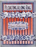 Floating Along Rag