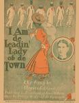 I Am de Leadin' Lady ob de Town