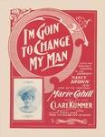I'm Goin' To Change My Man