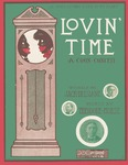 Lovin' Time : A Coon Conceit
