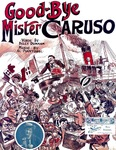 Good-bye Mister Caruso