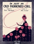 I'm just an old fashioned girl