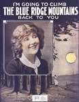 I'm going to climb the Blue Ridge Mountains back to you