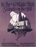 In the cottage that stands on the hill