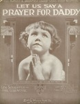 Let Us Say A Prayer for Daddy.