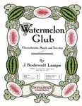 Watermelon Club: Characteristic March and Two-Step