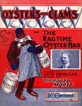 Oysters and Clams or the Ragtime Oyster Man