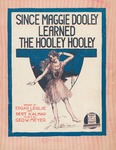 Since Maggie Dooley Learned the Hooley Hooley