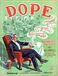 Dope : A Rag Novelette Two Step