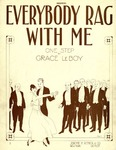 Everybody Rag With Me : One Step