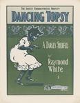 Dancing Topsy : A Darkey Shuffle