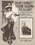 Don't Forget You're Talking To A Lady!