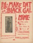 I'll Make Dat Black Gal Mine