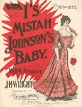 I's Mistah Johnson's Baby