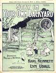 Stay in your own backyard