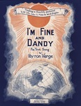 I'm fine and dandy