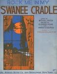 Rock Me in My Swanee Cradle.