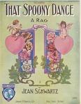 That Spoony Dance : A Rag