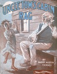 Uncle Tom's Cabin Rag
