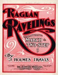 Raglan Ravelings : Characteristic March and Two Step
