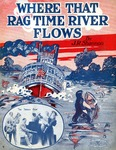 Where That Ragtime River Flows