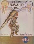 Oh That Navajo Rag Song