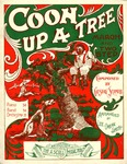 Coon Up A Tree : March and Two Step
