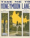 Take Me To Honeymoon Lane.