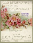 God Remembers When the World Forgets