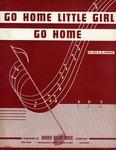 Go Home Little Girl Go Home