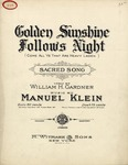 Golden Sunshine Follows Night (Come All Ye That Are Heavy Laden)