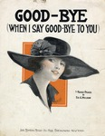 Good-Bye (When I Say, Good-Bye To You)