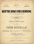 Keep The Home-Fires Burning (Till The Boys Come Home)