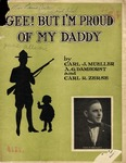 Gee! But I'm Proud of My Daddy
