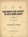 God Bring You Safely to Our arms again