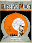 Underneath the Russian Moon